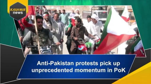 Anti-Pakistan protests pick up unprecedented momentum in PoK