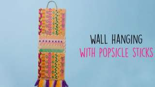 Wall Hanging With Popsicle Sticks