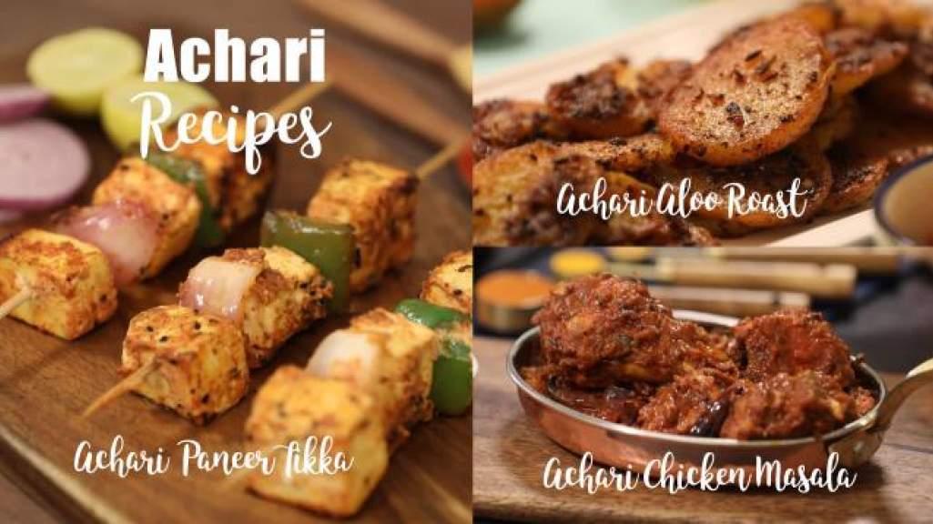 Achari Recipes  Achari Chicken Masala  Achari Paneer Tikka  Achari Aloo Roast