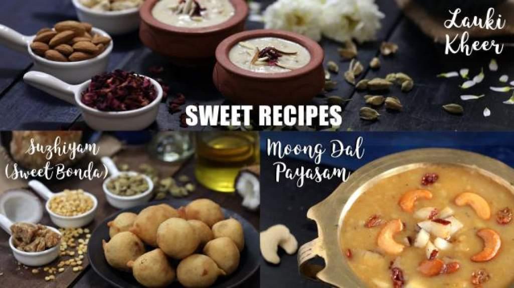 Sweet Recipes  Suzhiyam  Lauki Kheer  Moong Dal Payasam