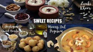 Sweet Recipes  Suzhiyam  Lauki Kheer  Moong Dal Payasam