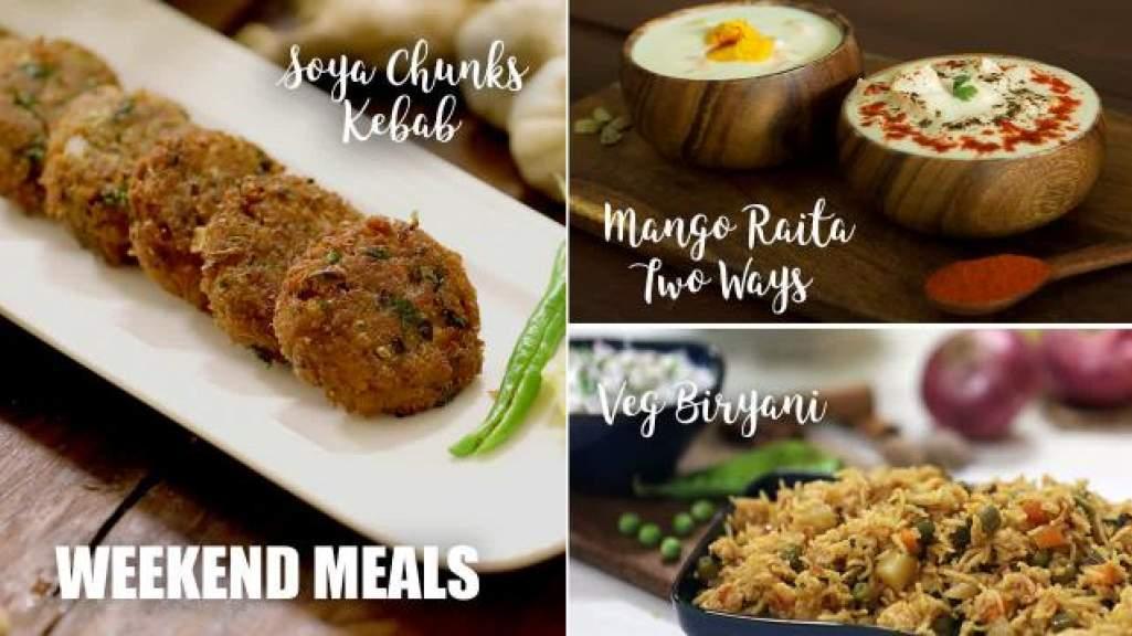 Weekend Meals  Soya Chunks Kebab  Vegetable Biryani  Mango Raita - 2 Ways