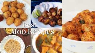 Best Aloo Recipes