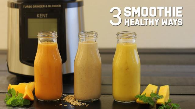 Smoothie 3 Healthy Ways