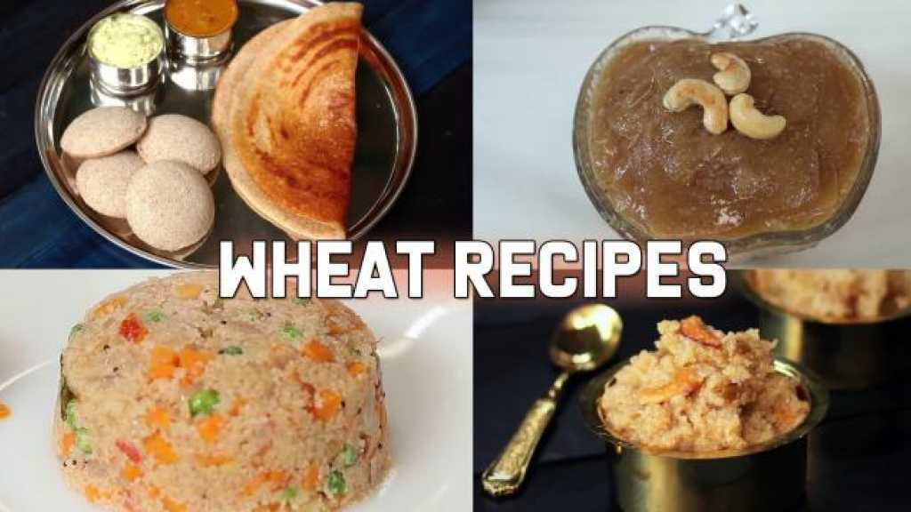 4 Healthy and Tasty Recipes Using Wheat
