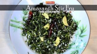 Amaranth Stir Fry (Siru Keerai Poriyal)
